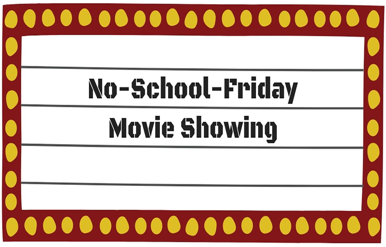 No School Movie marquee